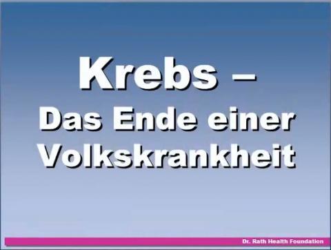 """Dr. Matthias Rath  Krebs  """"Das Ende Einer Volkskrankheit"""""""